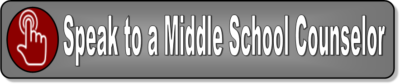Speak to a middle school counselor